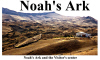 Noah's ark visitor center in Turkey