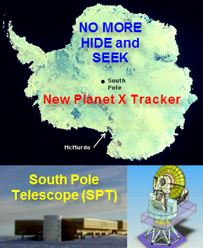 South Pole Telescope (SPT) — America's New Planet X Tracker